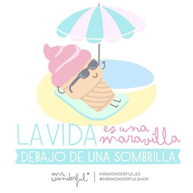 La vida es una maravilla debajo de una sombrilla | by Mr. Wonderful*