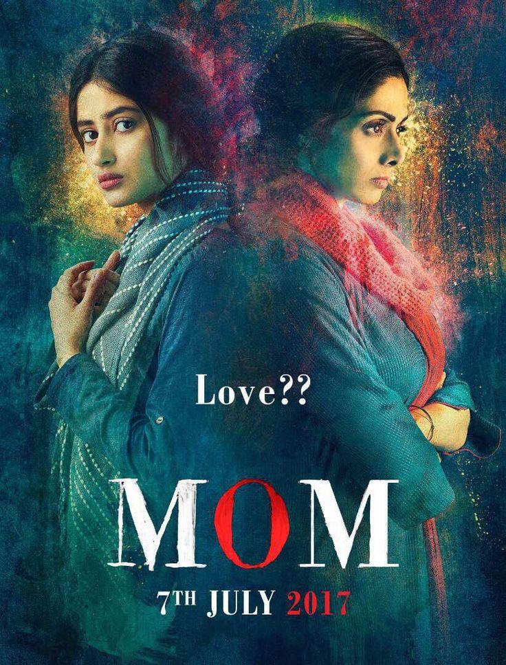 Mom (2017) Hindi Full Movie Watch Online HD Print Quality Free Download   Flims Club