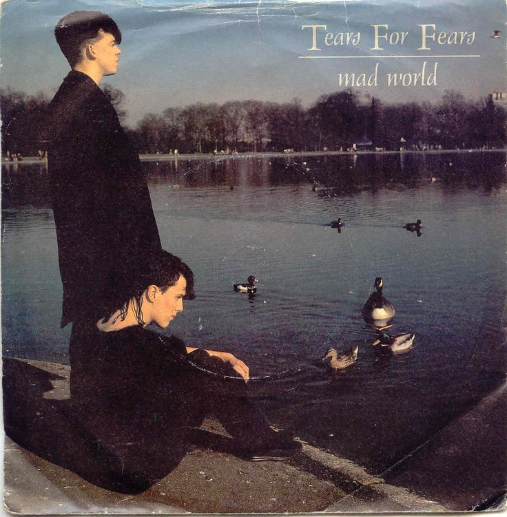 Tears For Fears - mad world, single, 1983 Best song ever and I loved Curt and his tails
