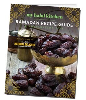 Ramadan Recipe Guide & Planning Tips by @NDMedjoolDates and @MyHalalKitchen, 2016