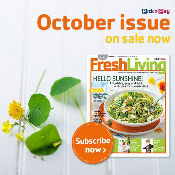 The new season has put a spring in our step. We're learning new things like sewing and foraging. And, of course, there's always cooking! #freshliving #picknpay #october2013