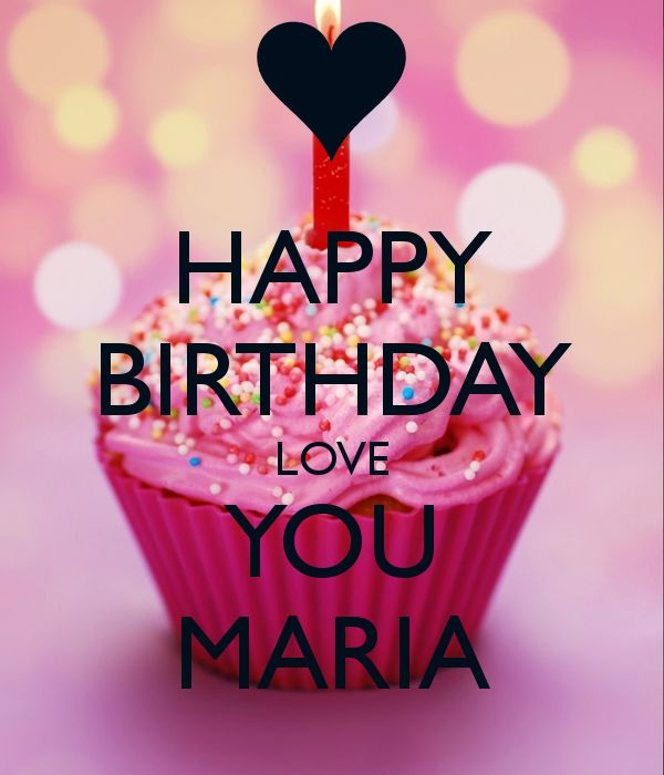 HAPPY BIRTHDAY LOVE YOU MARIA Poster