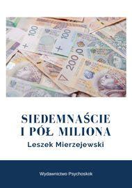 """BookParadise: """"Siedemnaście i pół miliona"""" - Leszek Mierzejewski..."""