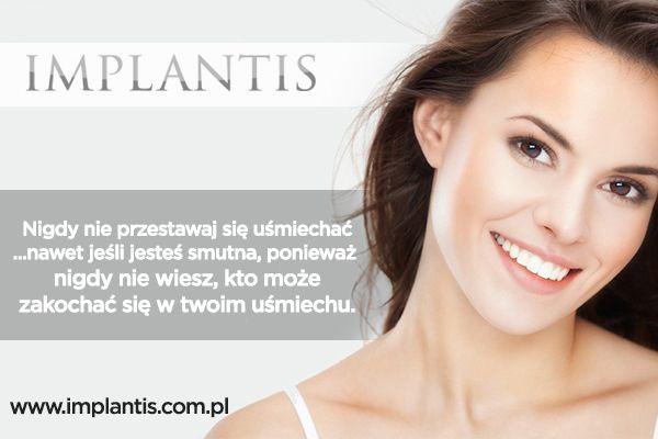 Uwielbiamy dawać Wam powody do radości! www.implantis.com.pl