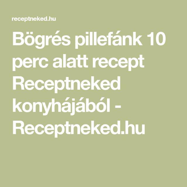 Bögrés pillefánk 10 perc alatt recept Receptneked konyhájából - Receptneked.hu