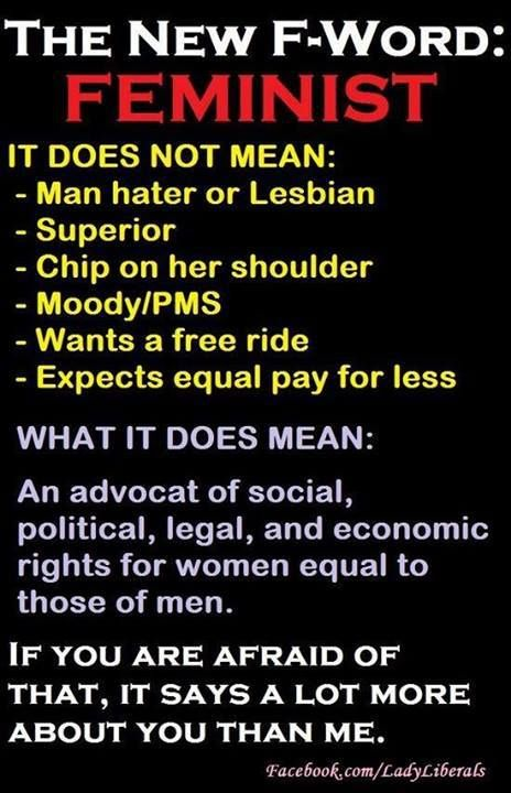 """Feminism (another great definition except for """"advocat"""" = advocate)"""