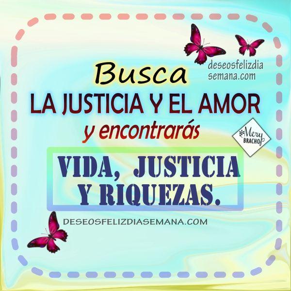 Centro Cristiano para la Familia:   Que tengas un feliz miércoles busca la justicia ...