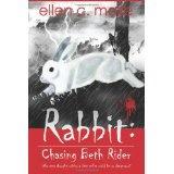 Rabbit: Chasing Beth Rider (Paperback)By Ellen C Maze