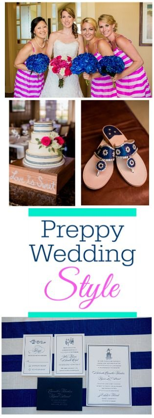 All the best ideas for your preppy style wedding in one place!