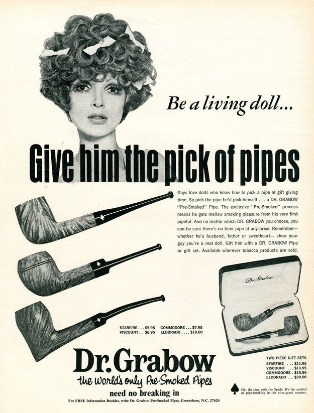 And while you're at it, go make him a drink too! | 15 Ridiculously Sexist Vintage Tobacco Ads
