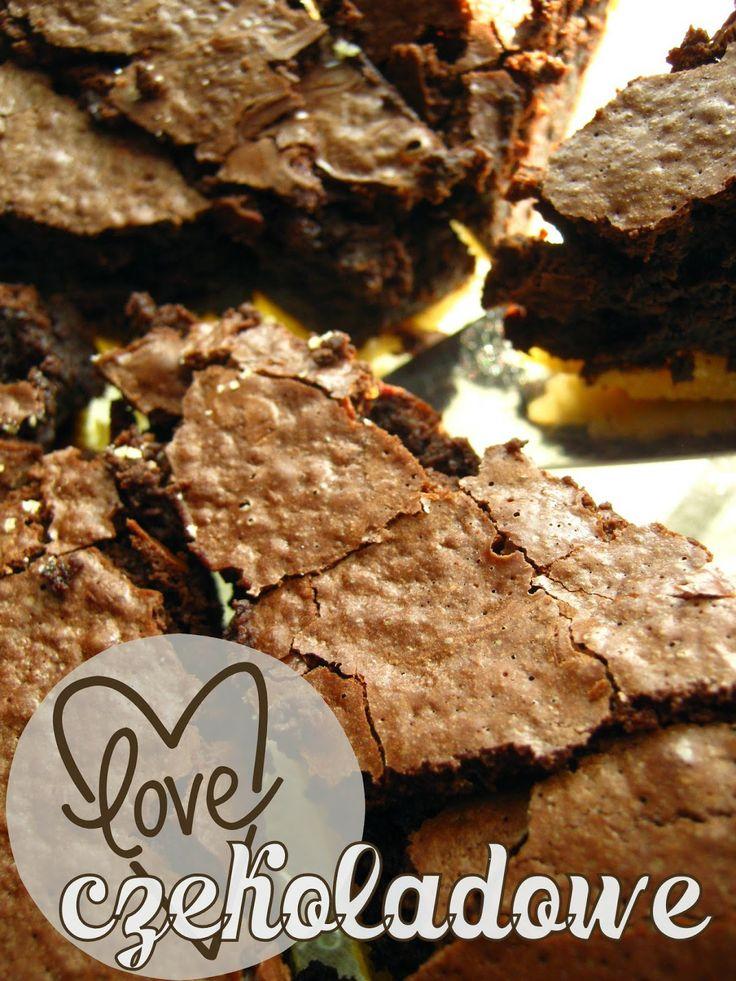 Czekoladowe love - ciasto mocno czekoladowe (rozweselające).