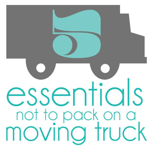 Don't get your things misplaced or broken during a move. Here are 5 essentials NOT to pack on a #moving truck.
