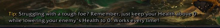 Thanks wow loading screen what a great tip! #worldofwarcraft #blizzard #Hearthstone #wow #Warcraft #BlizzardCS #gaming