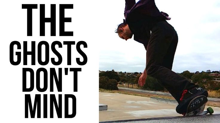 The Ghosts Dont Mind (Hallett Cove Skate Park Adelaide)