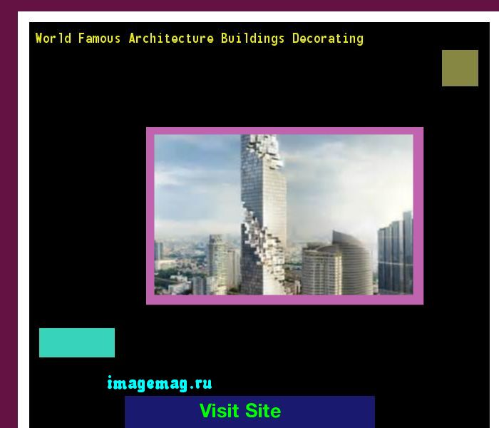 World Famous Architecture Buildings Decorating 090800 - The Best Image Search