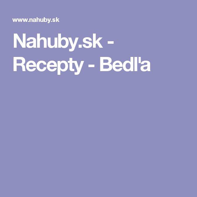 Nahuby.sk - Recepty - Bedľa