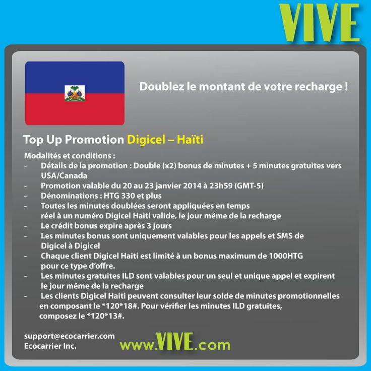 #Promotion #VIVE: Du 20 au 23 janvier 2014, doublez le montant de votre #recharge #mobile vers #Digicel #Haiti. Profitez de cette promotion pour envoyez un don d'amour à vos proches en Haïti et rechargez leur #mobile à distance !