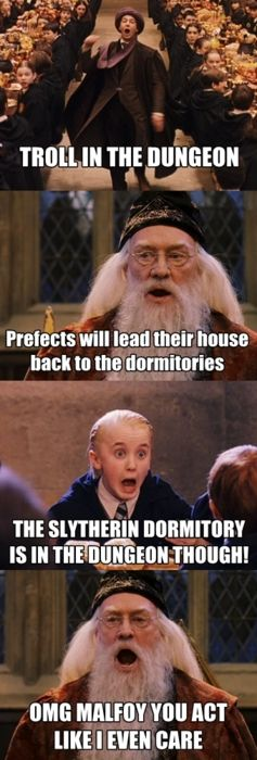 I'm not sure why this makes me laugh every time I see it. But I do--- so i finally pinned it. OMG, Malfoy!