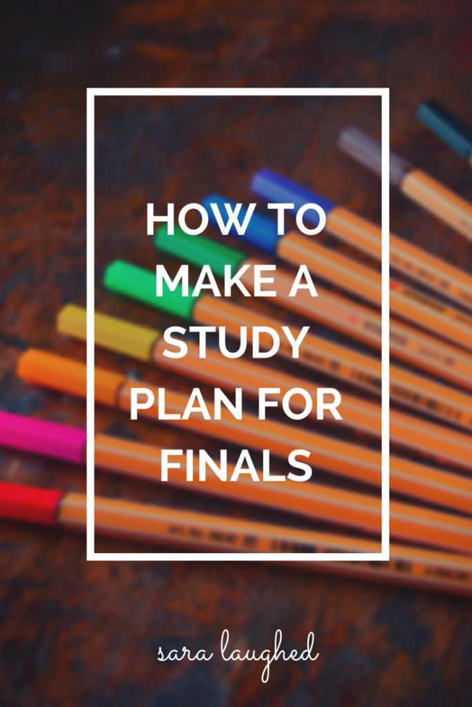 How to Make a Study Plan for Finals - Sara Laughed