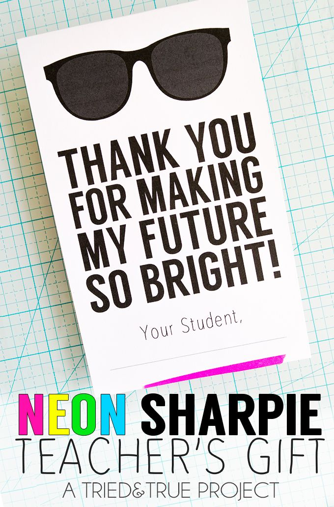 Neon Sharpies make the perfect teacher's gift! Free printable label included.