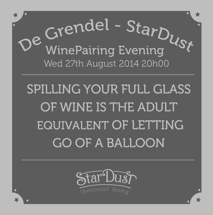 spilling your wine glass is the adult equivalent of letting go of a ballon. stardust theatrical dining wine pairing evening. cape town south africa