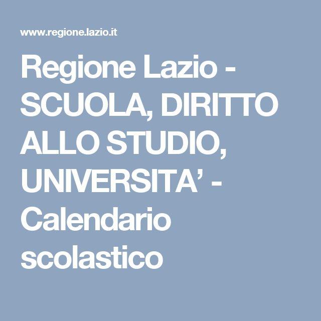 Regione Lazio - SCUOLA, DIRITTO ALLO STUDIO, UNIVERSITA' - Calendario scolastico
