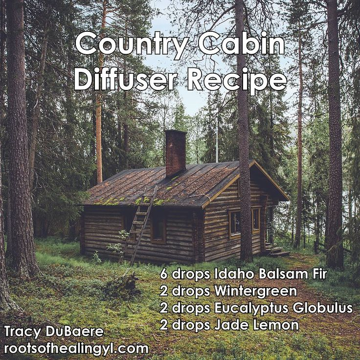 Country Cabin Diffuser Recipe with Idaho Balsam Fir, Wintergreen, Eucalyptus Globulus and Jade Lemon