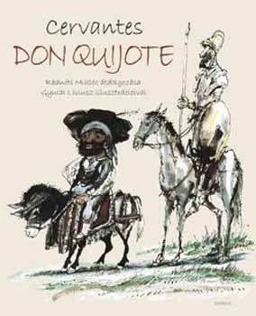 Miguel de Cervantes: Don Quijote - Egyedi könyvek sorozat | bookline