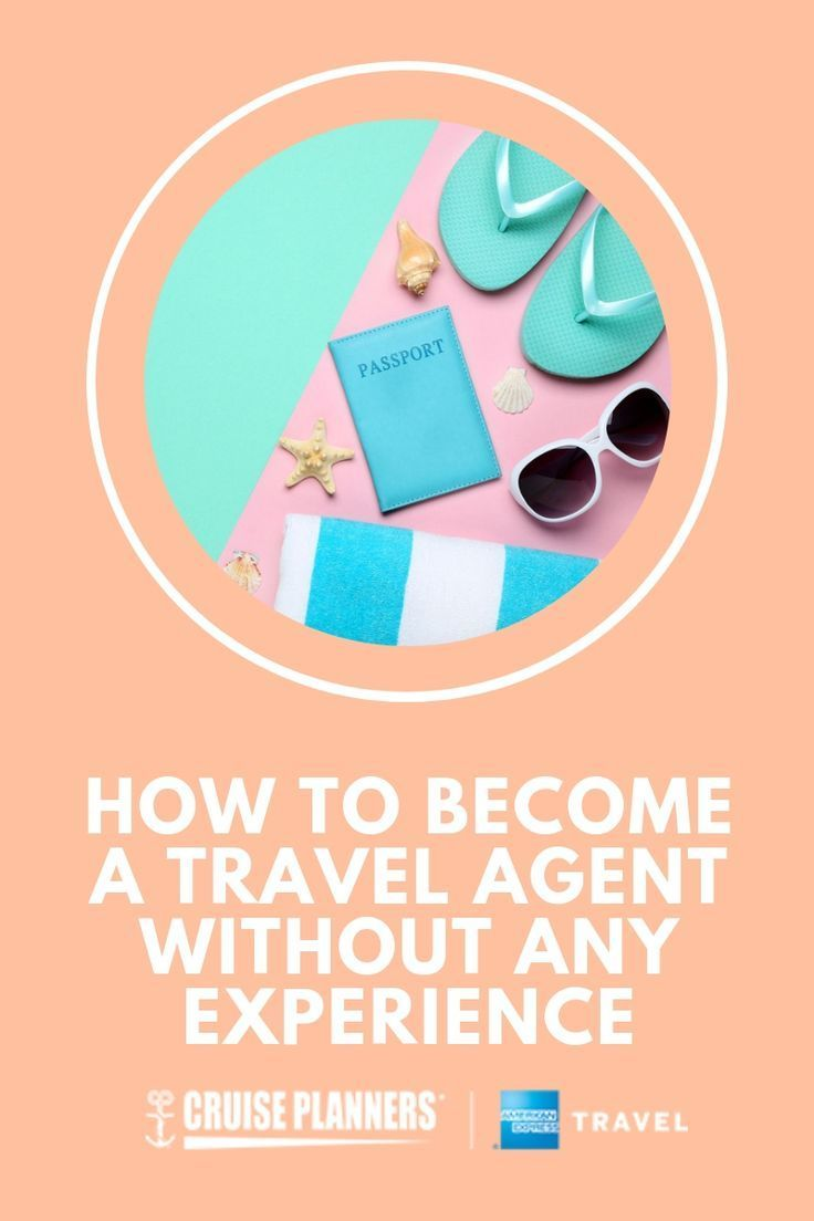 How to a Travel Agent Without Any Experience