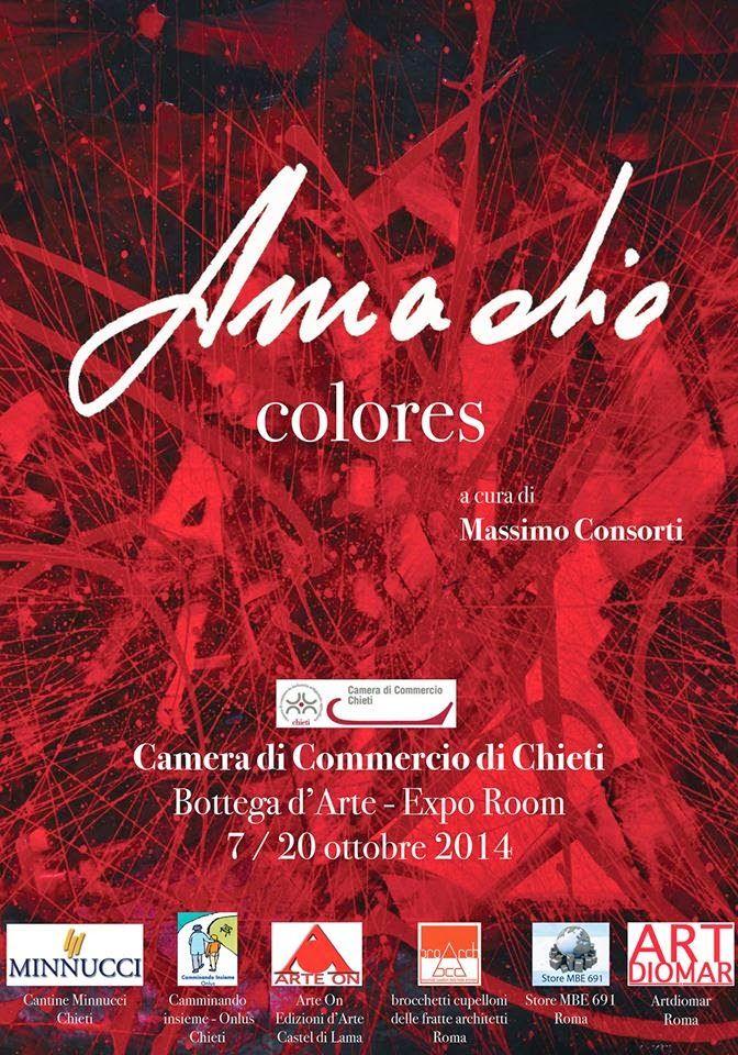 """L'arte di Vittorio Amadio: Il manifesto di """"Colores"""", la mostra di Vittorio Amadio alla Camera di Commercio di Chieti"""