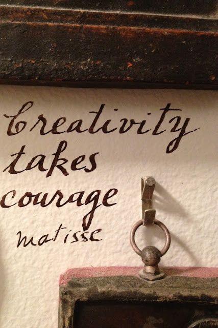 """Creativity takes courage."" - Henri Matisse"
