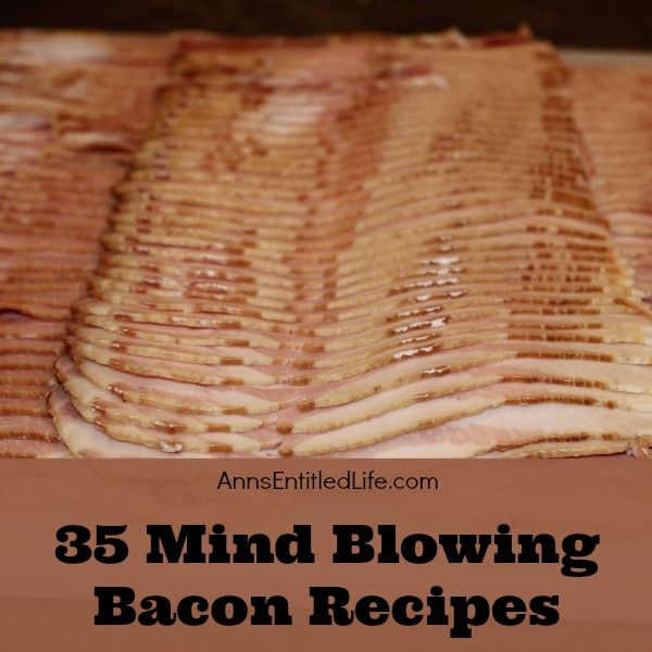 35 Mind Blowing Bacon Recipes;  Bacon Makes Everything Better: bacon isn't just for breakfast anymore! From bacon roses to bacon cupcakes to bacon pancakes, these sweet and savory bacon lunch, dinner and dessert recipes are simply mind blowing!