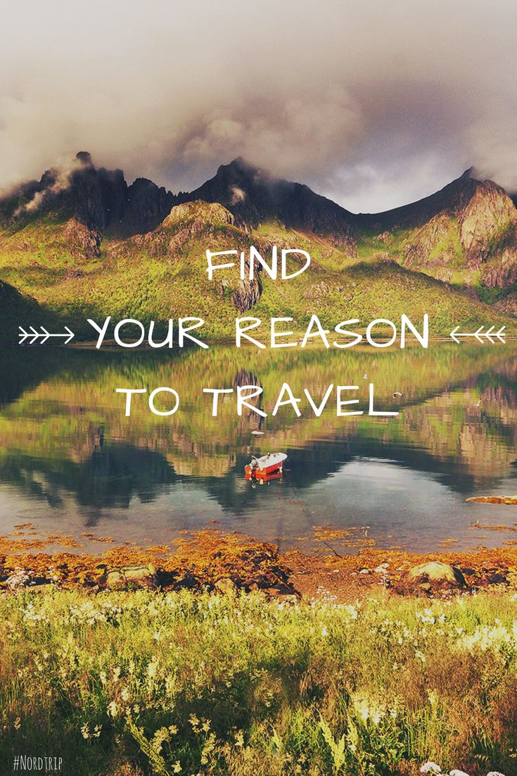 """""""Find your reason to travel""""  ❤  #travelquote #quote #travel #quotes #inspiration #wanterlust #norway #nordtrip #scandinavia #wildernessquo"""