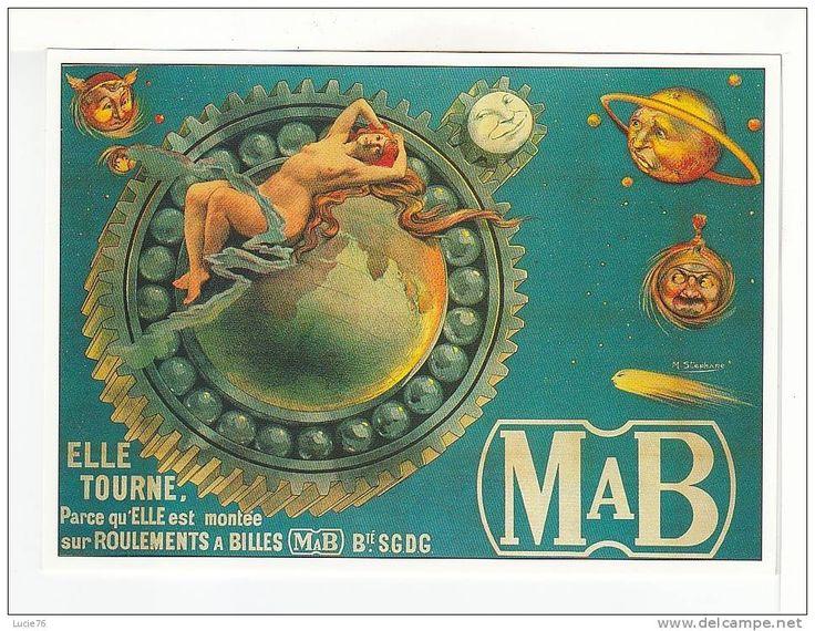"""CPM -  Publicité -   D´après   ROULEMENTS à BILLE  """"MAB"""" Par  M. Stéphane -Photothèque Perrin - N°  A 72"""