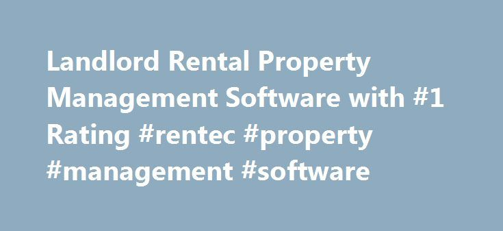 Landlord Rental Property Management Software with #1 Rating #rentec #property #management #software http://miami.remmont.com/landlord-rental-property-management-software-with-1-rating-rentec-property-management-software/  # Customer Reviews Trusted as the #1 software solution used by over 13,000 landlords. Property Management Software For Landlords Rentec Pro, designed for landlords who do their own property management, includes all the tools necessary to manage and rent all your properties…