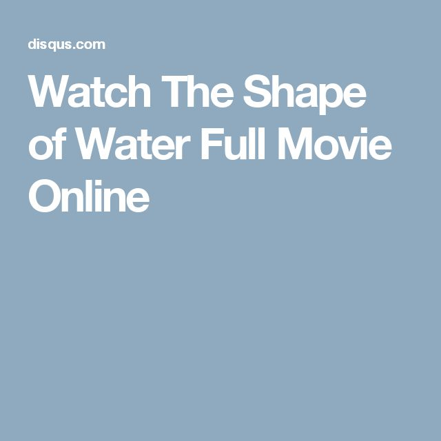 Watch The Shape of Water Full Movie Online