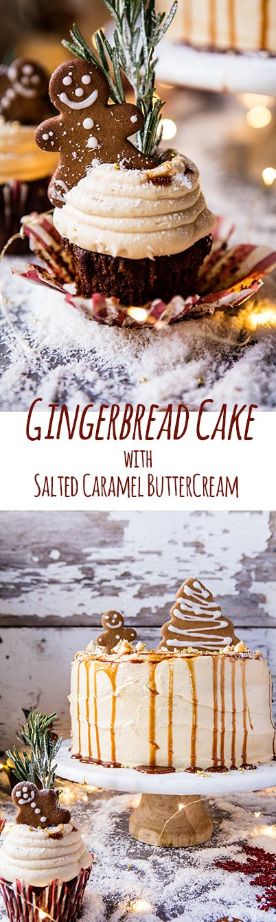 Gingerbread Cake with Caramel Cream Cheese Buttercream recipe from @Half Baked Harvest! oh yum! Moist, almost doughy, full of fresh ginger, cinnamon, nutmeg & molasses!