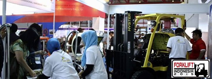 Forklift Indonesia 2015 - The Indonesia International Forklift, Equipment and Parts Exhibition #ExpoIndonesia