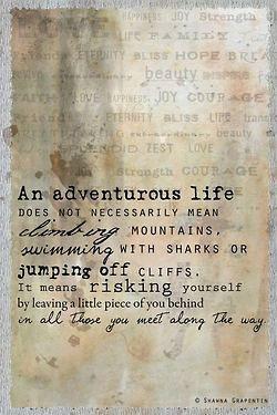 Adventure is taking risks