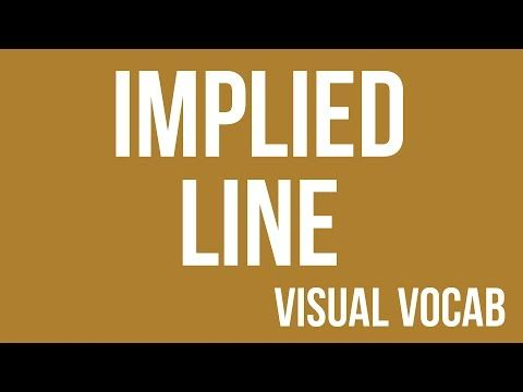 Implied Line defined - From Goodbye-Art Academy - YouTube