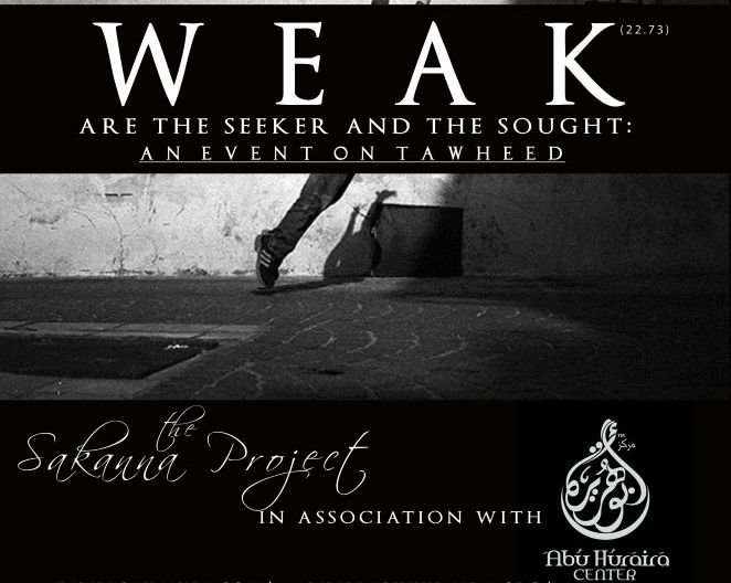 Muslim Calendar » Weak are the Seaker and the Saught – June 2    Scarborough – A Youth event about Tawheed.    Sisters ONLY Event    Lectures, Documentary, Food, all for FREE