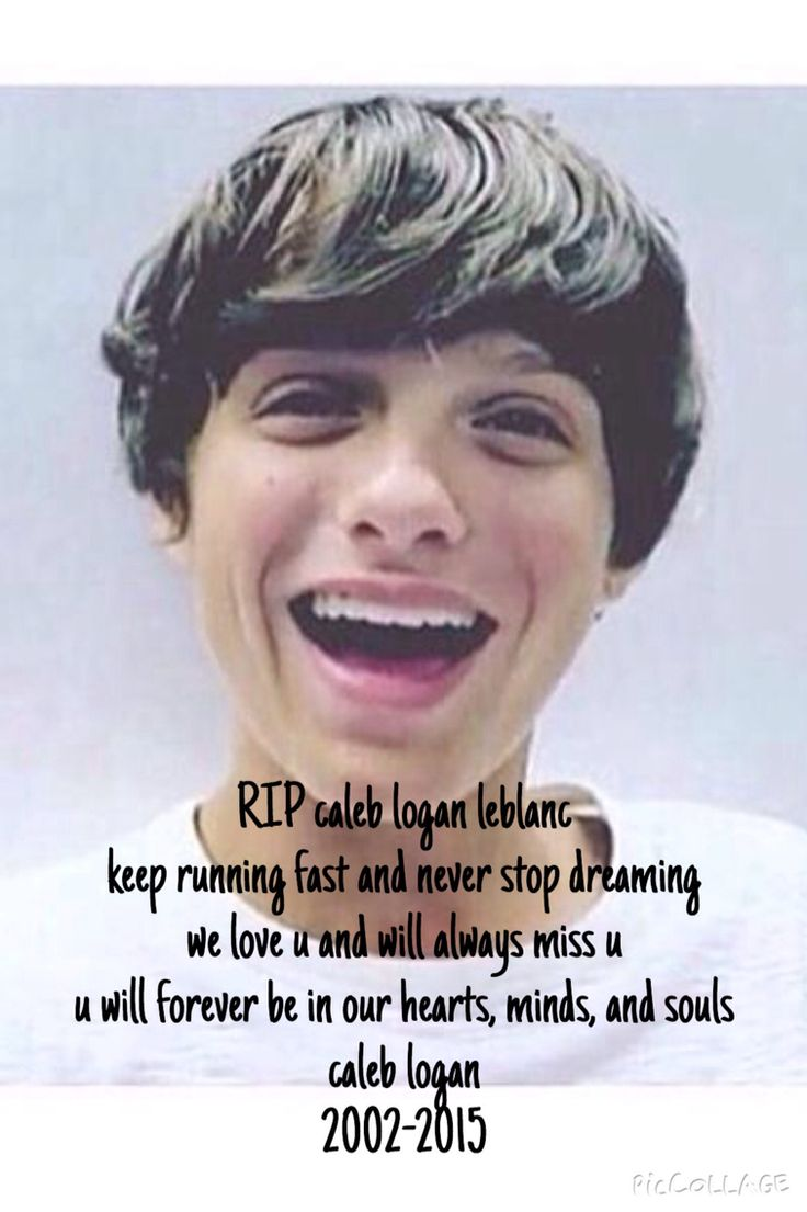 this 13 year old Caleb Logan Leblanc has passed away 2 weeks ago on October 1st 7:08pm. he was born on July 13 2002. he is known as one of the YouTubers on the channel bratayley. the oldest of the 3 kids Caleb Annie and Hayley. he passed away from natural causes and no one knows why and how. please keep this family in your prayers and in ur hearts. Caleb I know u r watching me while I type I love u and will always miss u and u will always be In my heart. RIP.