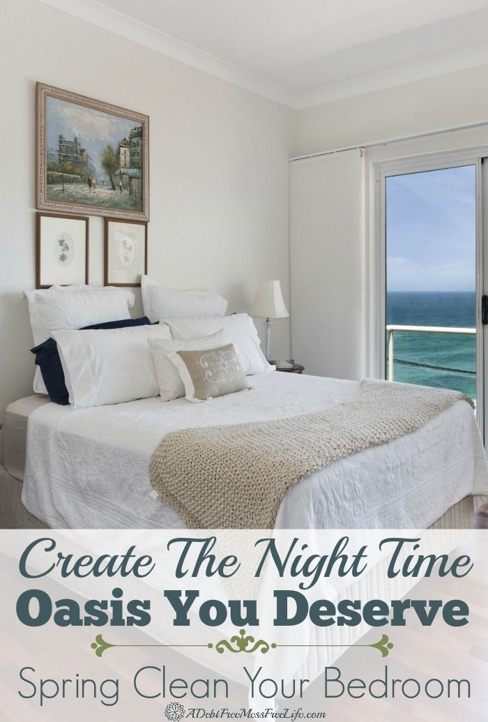 Create the night time oasis you deserve spring clean your bedroom clean bedroom organizing How do you clean your bedroom