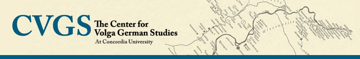 The Center for Volga German Studies at Concordia University