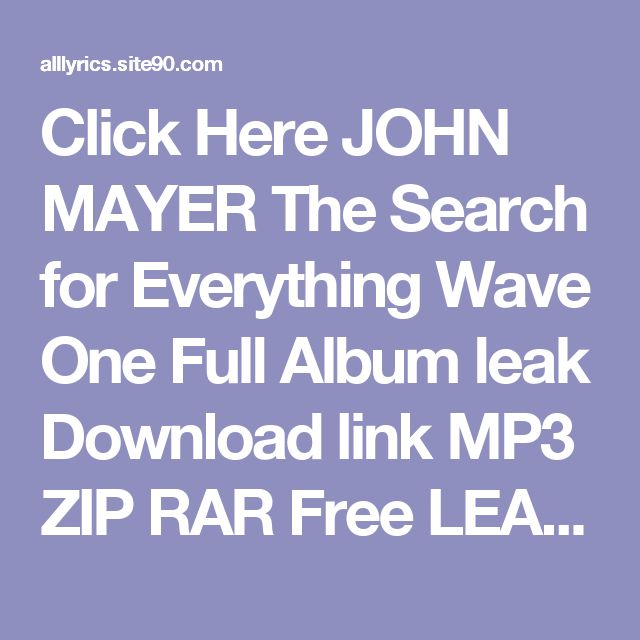 Click Here  JOHN MAYER The Search for Everything Wave One   Full Album leak Download link MP3 ZIP RAR    Free LEAK JOHN MAYER The Search for Everything Wave One   Deluxe Download 2017 ZIP TORRENT RAR    (download) JOHN MAYER The Search for Everything Wave One   Deluxe Download Full Album Free    DOWNLOAD 2017 JOHN MAYER The Search for Everything Wave One   Deluxe Download Full Album    HQ Leak JOHN MAYER The Search for Everything Wave One   Deluxe Download Full Album #2017