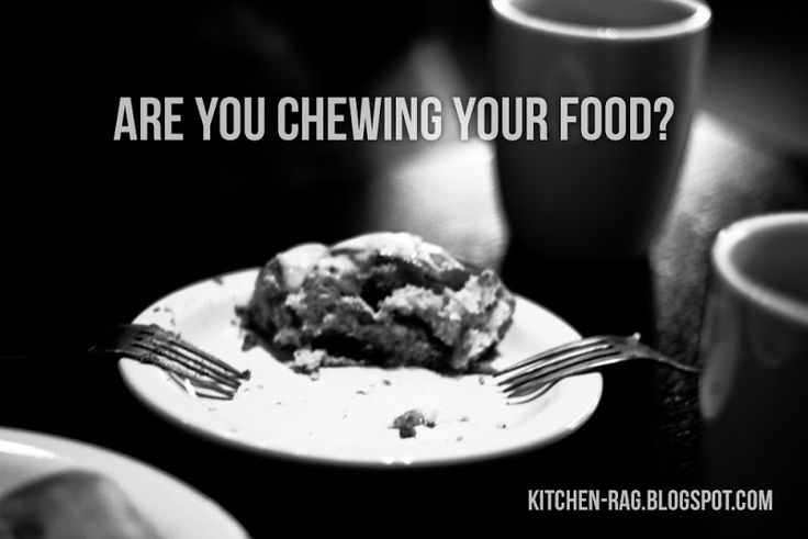 Are You Chewing Your Food?