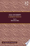 Legal lexicography or jurilexicography is the most neglected aspect of the discipline of jurilinguistics, despite its great relevance for translators, academics and comparative lawyers. This volume bridges this gap by bringing together contributions from ten jurisdictions from leading experts in the field. The work addresses aspects of legal lexicography, both monolingual and bilingual, in its various manifestations in both civilian and common...