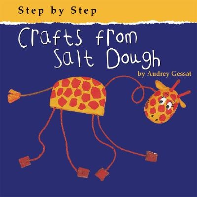 Image detail for -Crafts from Salt Dough by Audrey Gessat - Reviews, Description & more ... www.betterworldbooks.com