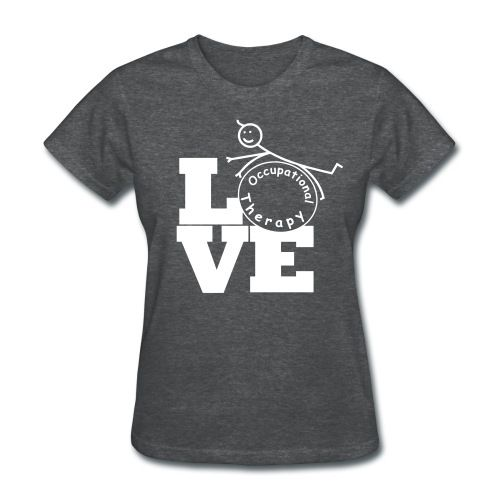 LOVE OT - This Occupational Therapy design is all about caring. You love what you do so show it! A great item for occupational therapy students therapists and occupational therapy assistants.