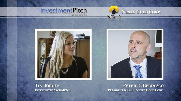 Tia Borden interviews Peter Berdusco, Pres & CEO of Nexus Gold (TSXV: NXS)